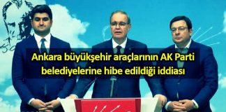 CHP den Ankara büyükşehir araçlarının AK Parti belediyelerine hibe edildiği iddiası