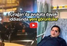 Çırağan'da avukata dayak iddiasında yeni görüntüler