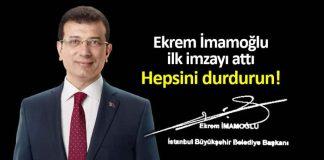 Ekrem İmamoğlu ilk imzayı attı: İBB'de inceleme başlattı hepsini durdurun