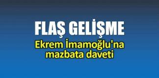 Ekrem İmamoğlu mazbata daveti: İl Seçim Kurulu çağırdı