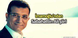Ekrem İmamoğlu, Sabahattin Ali'den şiir paylaştı: Sevgi kazanacak!