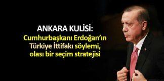 Kulis: Erdoğan Türkiye İttifakı söylemi, olası bir seçim stratejisi