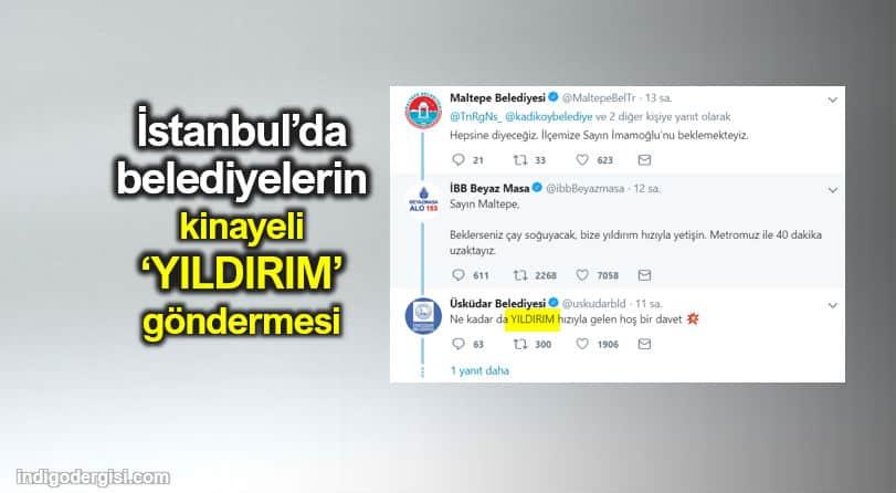 İstanbul belediyelerden kinayeli Yıldırım göndermesi