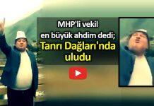 MHP milletvekili cemal enginyurt en büyük ahdim dedi; Tanrı Dağlarında uludu