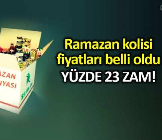 Ramazan kolisi fiyatları bu yıl yüzde 20 üstünde zamlandı!