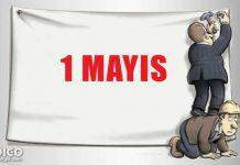 Sermayenin gölgesinde 1 Mayıs işçi bayramı