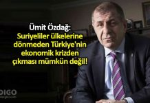 Ümit Özdağ: Suriyeliler dönmeden Türkiye'nin ekonomik krizden çıkması mümkün değil