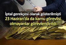 23 Haziran seçimlerinde de kamu görevlisi olmayanlar görevlendirildi