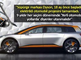 9 yıldır yerli otomobil yollarda diyenler utanmalıdır! dyson elektrikli otomobil