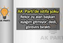 AK Parti akp istifa şoku: Ayağım gitmiyor dedi görevini bıraktı! ayhan yılmaz