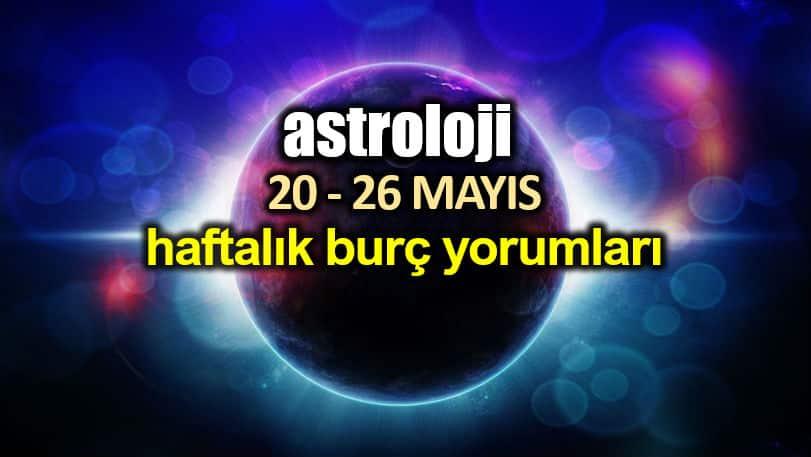 Astroloji: 20 - 26 Mayıs 2019 haftalık burç yorumları
