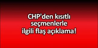 CHP muharrem erkek İstanbul seçimleri kısıtlı seçmenler ile ilgili flaş açıklama!