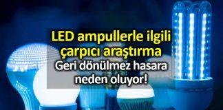LED ampullerdeki mavi ışık gözlerde ciddi hasara neden oluyor!