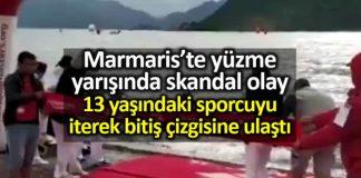 Marmaris yüzme yarışında skandal olay!
