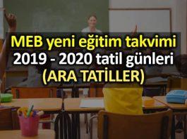 MEB yeni eğitim takvimi: 2019 - 2020 tatil günleri ve ara tatil tarihleri