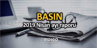 Medya basın yayın: 2019 Nisan ayı raporu
