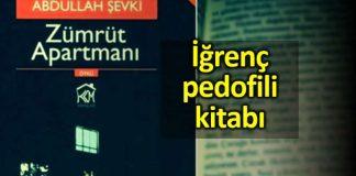 Zümrüt Apartmanı: İğrenç pedofili kitabı