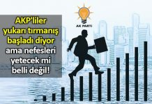 AKP liler yukarı tırmanış başladı diyor ama nefesleri yetecek mi belli değil