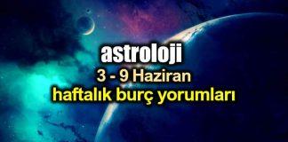 Astroloji: 3 - 9 Haziran 2019 haftalık burç yorumları
