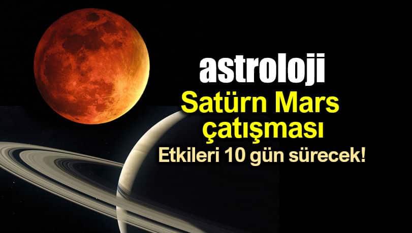 Astroloji: Satürn Mars çatışmasının etkileri