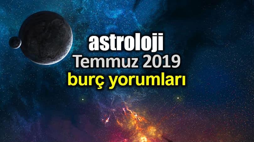 Astroloji: Temmuz 2019 aylık burç yorumları