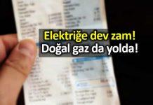 Elektrik fiyatlarına yüzde 15 zam: Doğal gaz da yolda!