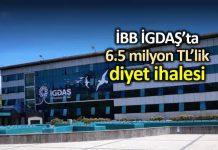 İGDAŞ çalışanları için 6,5 milyon TL diyet ihalesi
