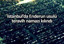 İstanbul Yenikapı da 300 bin kişi ile Enderun teravih namazı kılındı