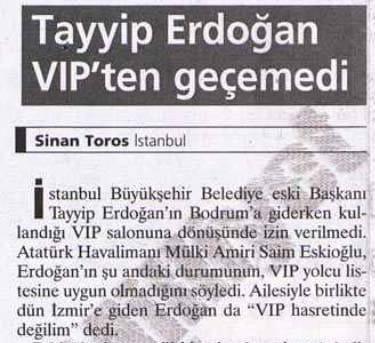 erdoğan vip geçemedi