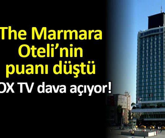 The Marmara Oteli nin puanı düştü: FOX TV dava açıyor!