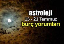 Astroloji: 15 - 21 Temmuz 2019 haftalık burç yorumları