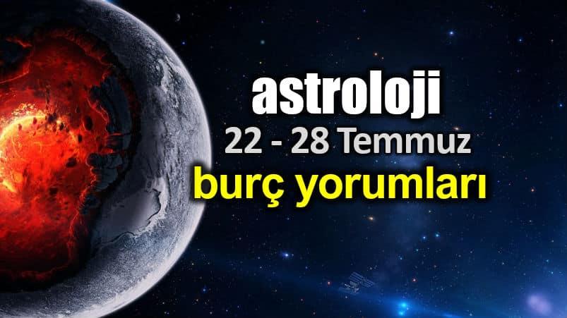 Astroloji: 22 - 28 Temmuz 2019 haftalık burç yorumları