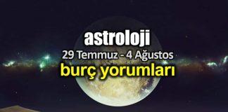 Astroloji: 29 Temmuz - 4 Ağustos 2019 haftalık burç yorumları