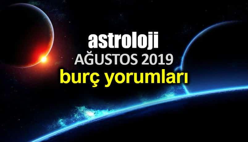 Astroloji: Ağustos 2019 aylık burç yorumları
