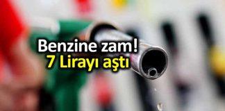 Benzin fiyatlarına 27 kuruş zam: Litre fiyatı 7 lirayı aştı