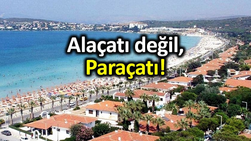 Ege sahillerindeki mafyatik beach club lar: Alaçatı değil, Paraçatı!