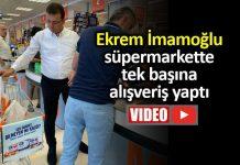 Ekrem İmamoğlu süpermarket tek başına alışveriş yaptı