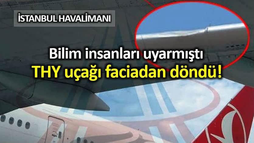 TK2313 sefer sayılı uçuşu yapmak üzereİstanbul Havalimanı gelen TC-JJM kuyruk tescilli uçak kuş sürüsüne çarptı