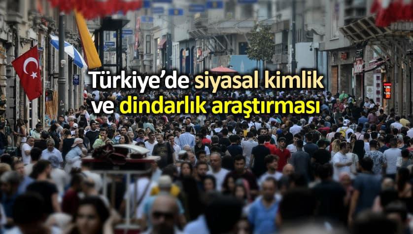 Türkiye de dindarlık oranı: Optimar siyasal kimlik anketi