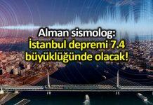 Alman deprem uzmanı: İstanbul depremi 7.4 büyüklüğünde olacak!