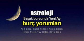 Astroloji: 30 Ağustos Başak burcunda Yeni Ay burç yorumları
