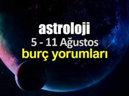 Astroloji: 5 - 11 Ağustos 2019 haftalık burç yorumları