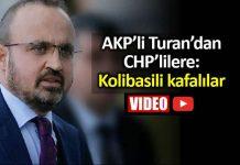 AKP Bülent Turan CHP çanakkale bayramiç Kolibasili kafalılar