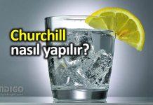 Churchill nedir? Nasıl yapılır? Sıvı ve elektrolit kaybını dengeliyor!