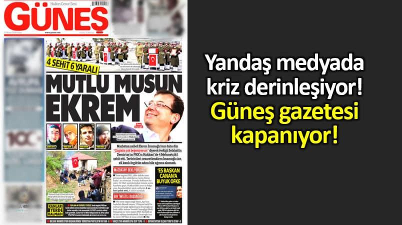 Güneş gazetesi kapanıyor: TürkMedya da kriz derinleşiyor!