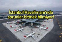 İstanbul Havalimanı pistlerine ısıtma sistemi yapılmamış!