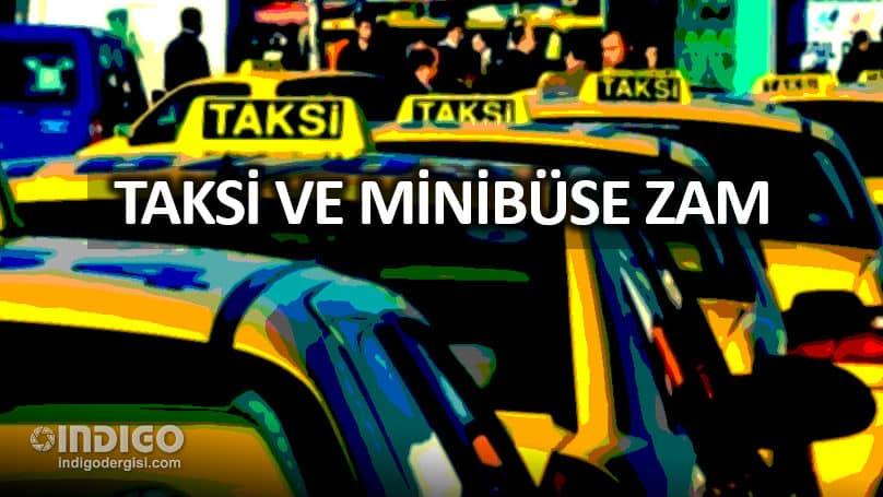 İstanbul da taksi ücretlerine yüzde 25, minibüse yüzde 20 zam