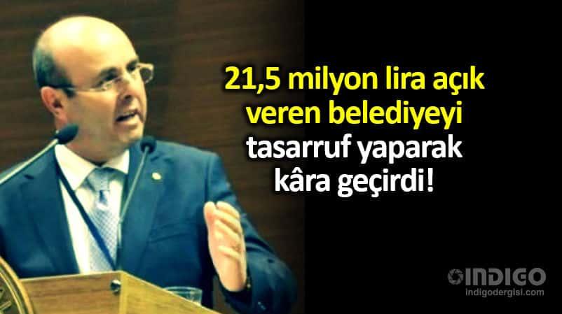 CHP Kırşehir Belediye Başkanı selahattin ekicioğlu 21,5 milyon açık veren belediyeyi kâra geçirdi