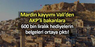 Mardin de kayyımdan AKP li bakanlara 600 bin liralık hediye