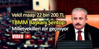 TBMM Başkanı Şentop: 22 bin lira maaş alan milletvekilleri zor geçiniyor